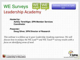 WE Surveys Leadership Academy