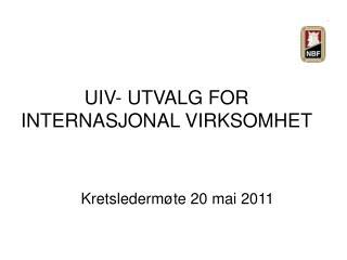 UIV- UTVALG FOR INTERNASJONAL VIRKSOMHET