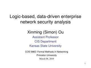Logic-based, data-driven enterprise network security analysis