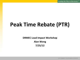 Peak Time Rebate (PTR)