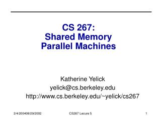 CS 267:  Shared Memory  Parallel Machines