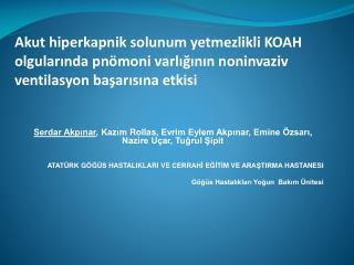 Serdar Akpınar , Kazım  Rollas , Evrim Eylem Akpınar, Emine  Özsarı , Nazire Uçar, Tuğrul  Şipit