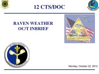 RAVEN WEATHER OC/T INBRIEF