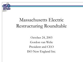 Massachusetts Electric Restructuring Roundtable
