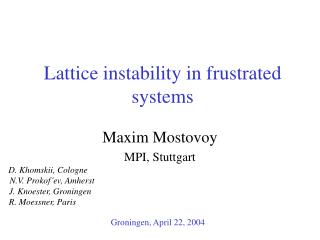Lattice instability in frustrated systems