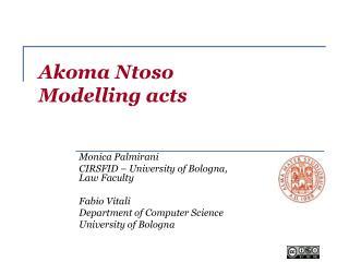Akoma Ntoso  Modelling acts