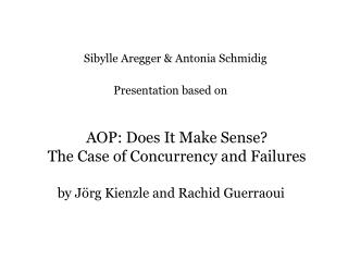 AOP: Does It Make Sense? The Case of Concurrency and Failures