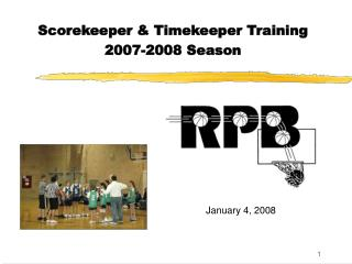 Scorekeeper & Timekeeper Training 2007-2008 Season
