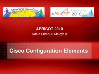 Cisco  Configuration Elements