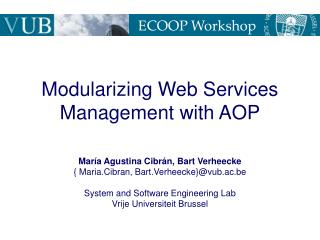 Modularizing Web Services Management with AOP