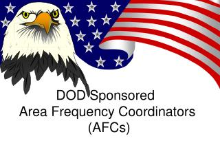 DOD Sponsored  Area Frequency Coordinators  (AFCs)