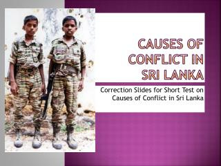 Causes of conflict in  sri lanka