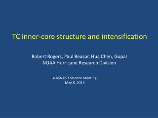 TC inner-core structure and intensification