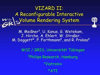VIZARD II:  A Reconfigurable Interactive Volume Rendering System