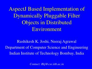 AspectJ Based Implementation of Dynamically Pluggable Filter Objects in Distributed Environment