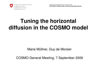 Tuning the horizontal diffusion in the COSMO model
