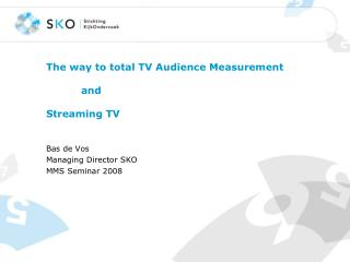 The way to total TV Audience Measurement   	and  Streaming TV