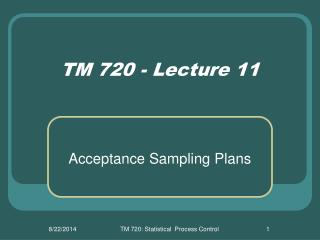 TM 720 - Lecture 11
