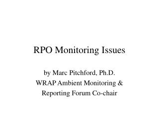 RPO Monitoring Issues