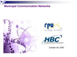 Municipal Communication Networks