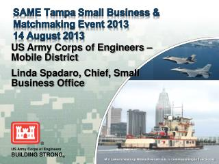 SAME Tampa  Small Business & Matchmaking Event 2013 14 August 2013