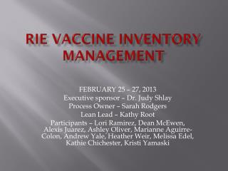 RIE VACCINE INVENTORY MANAGEMENT