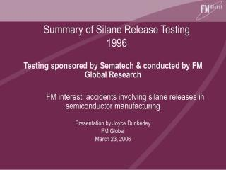 Summary of Silane Release Testing 1996