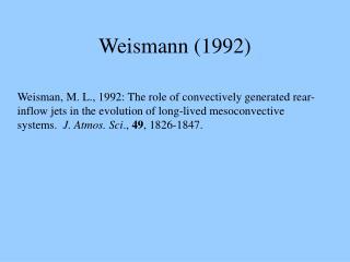 Weismann (1992)