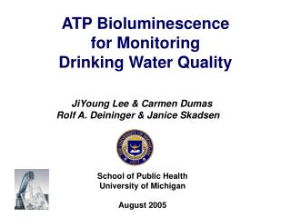ATP Bioluminescence  for Monitoring  Drinking Water Quality