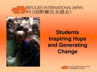 Students Inspiring Hope and Generating Change