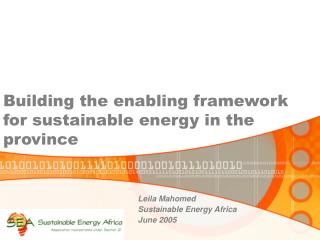 Building the enabling framework for sustainable energy in the province