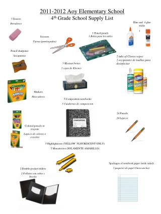 2011-2012 Aoy Elementary School 4 th  Grade School Supply List