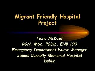 Migrant Friendly Hospital Project