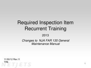 Required Inspection Item Recurrent Training 2013