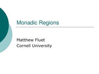 Monadic Regions