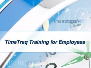 TimeTraq Training for Employees