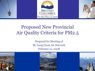 Proposed New Provincial  Air Quality Criteria for PM2.5
