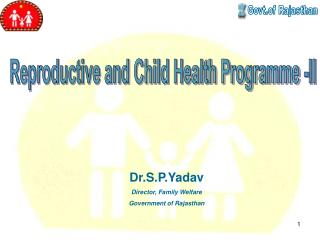 Reproductive and Child Health Programme -II