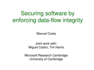 Securing software by enforcing data-flow integrity