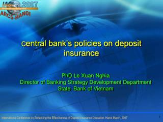 C entral bank's policies on deposit insurance