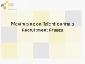 Maximising on Talent during a Recruitment Freeze