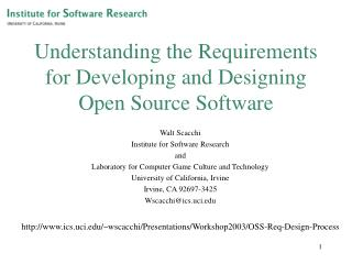 Understanding the Requirements for Developing and Designing Open Source Software