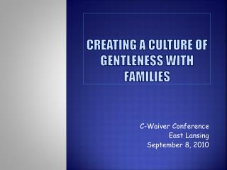 Creating a culture of gentleness with families