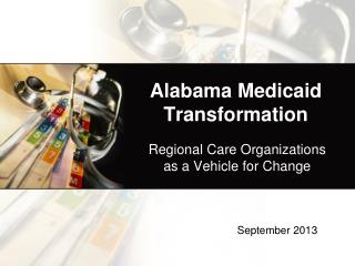 Alabama Medicaid Transformation