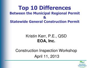 Top 10 Differences  Between the Municipal Regional Permit & Statewide General Construction Permit