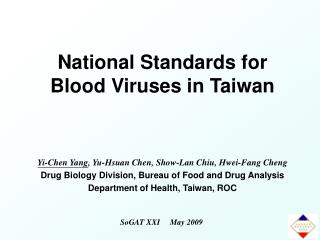 National Standards for Blood Viruses in Taiwan