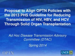 Ad Hoc Disease Transmission Advisory  Committee (DTAC) Spring 2014