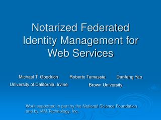 Notarized Federated Identity Management for Web Services