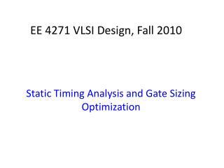 EE 4271 VLSI Design, Fall 2010