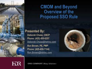 CMOM and Beyond Overview of the  Proposed SSO Rule
